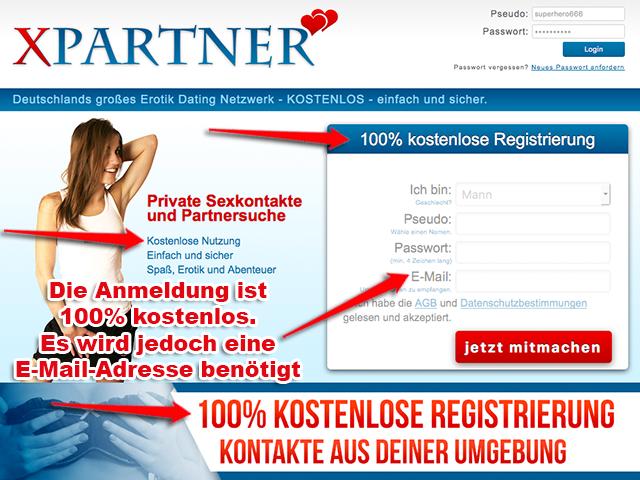 Sexkontakte ohne Anmeldung sind nicht möglich. Mann kann sich auf Seiten wie XPartner jedoch 100% kostenlos anmelden.